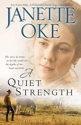 A Quiet Strength By Oke, Janette